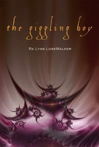 Giggling Boy by Ra Lynn LoneWalker author