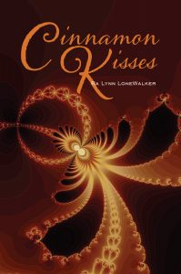 Cinnamon Kisses by Ra Lynn LoneWalker storyteller