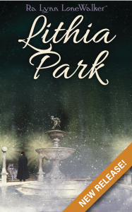 Lithia-Park-New-Release-Book-by-Ra-Lynn-LoneWalker